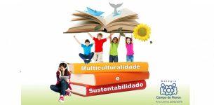 "Tema Integrador: ""Multiculturalidade e Sustentabilidade"""