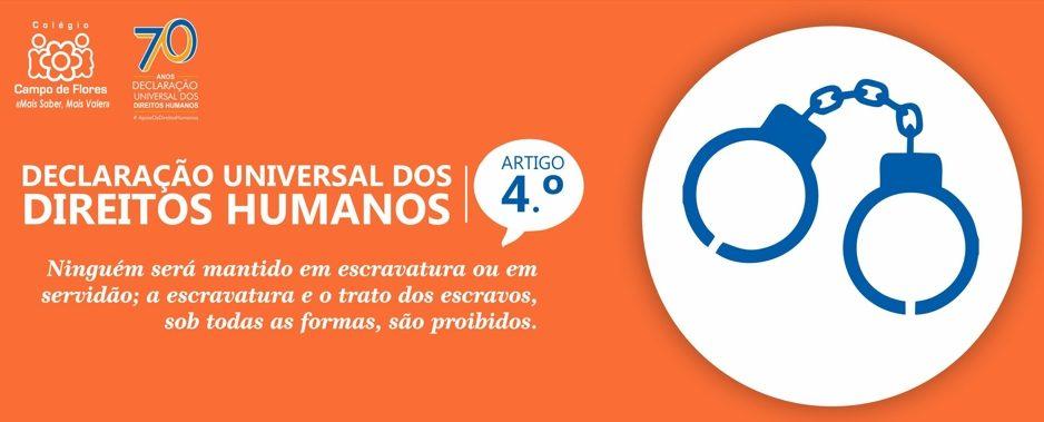 4º Artigo da Declaração Universal dos Direitos Humanos