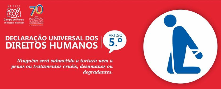 5º Artigo da Declaração Universal dos Direitos Humanos