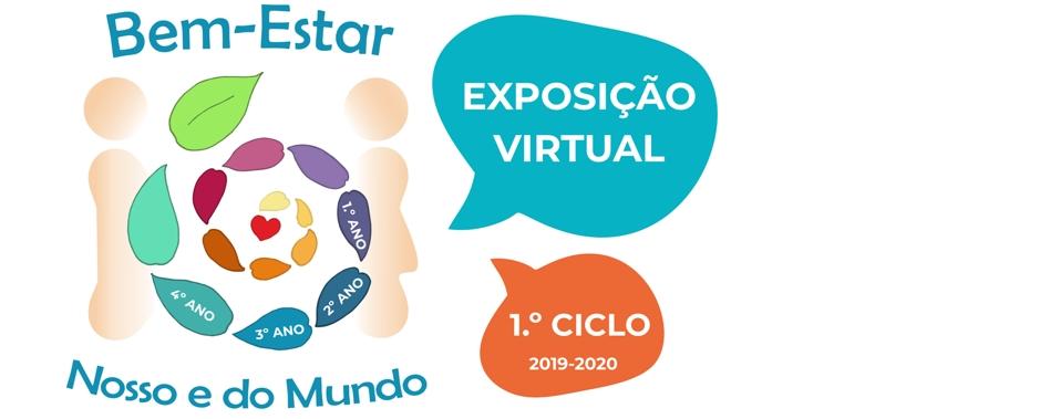 Exposição Virtual 1º Ciclo 2019-2020