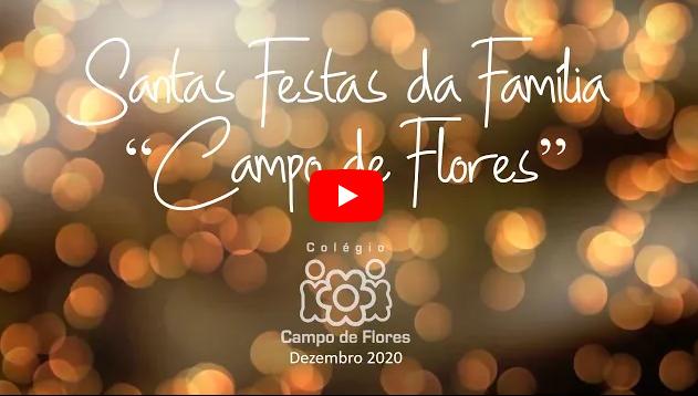 """Santas Festas da """"Família Campo de Flores"""""""