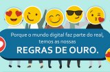 Cidadania Digital – Regras de Ouro